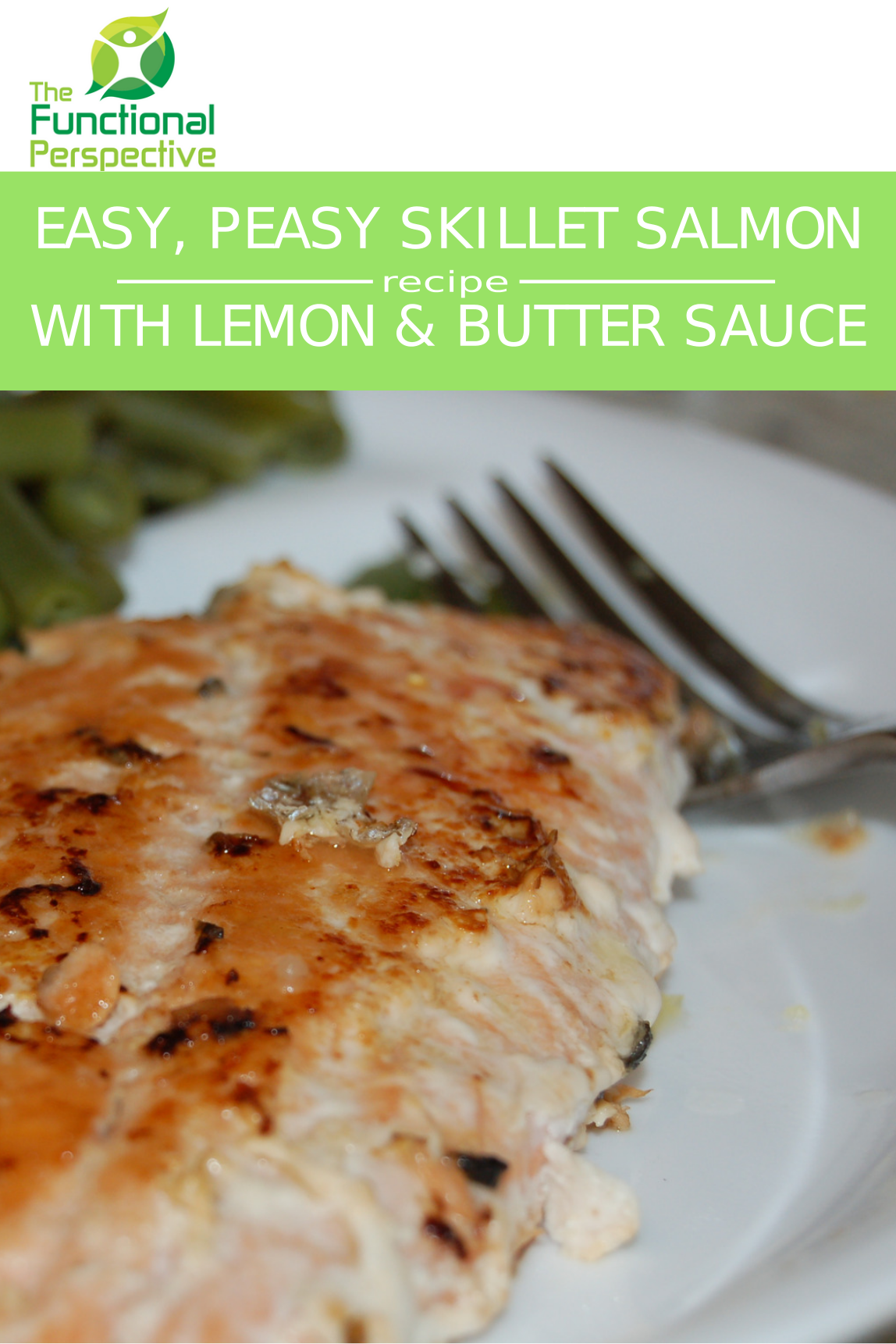 easy-Super easy salmon w/ lemon & butter sauce theFunctionalPerspective.com